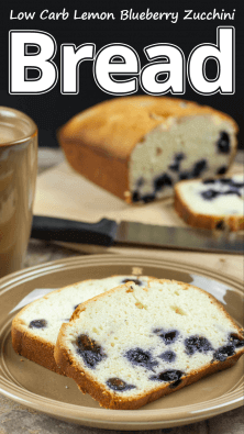 Low Carb Lemon Blueberry Zucchini Bread