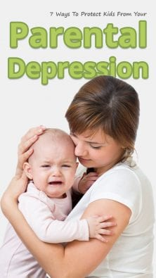 7 Ways To Protect Kids From Your Parental Depression
