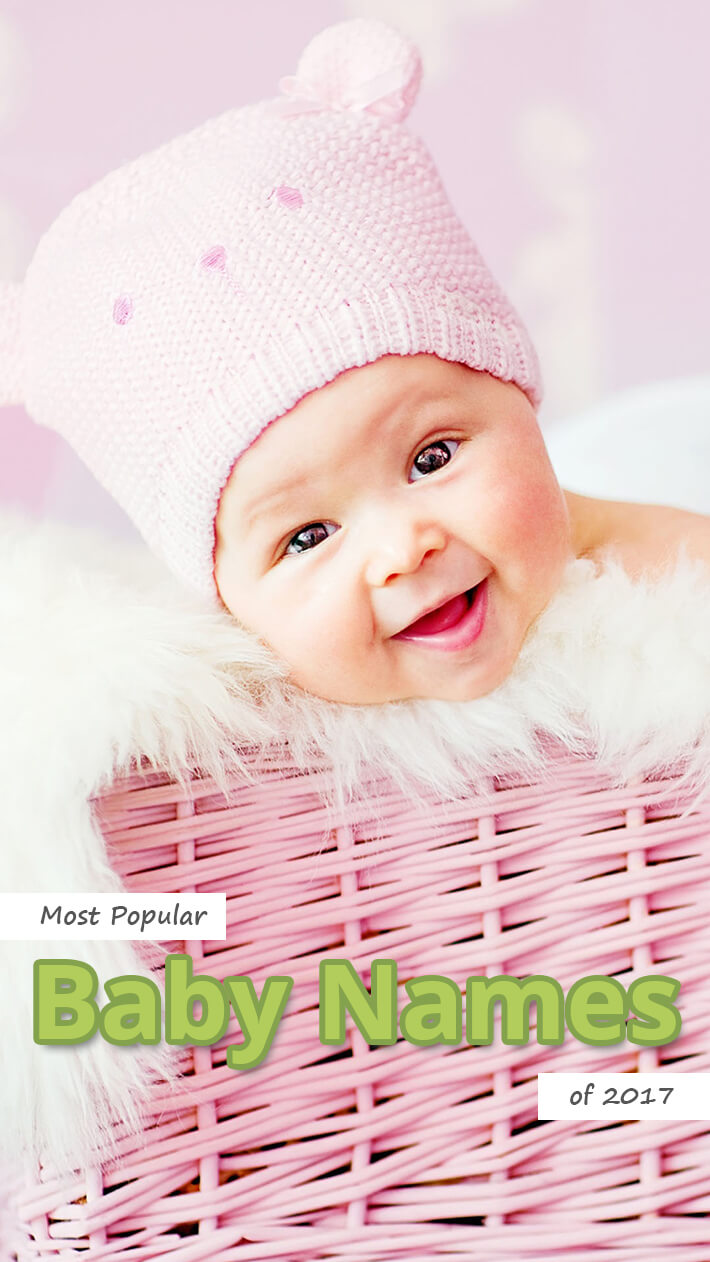Recommended Tips Most Popular Baby Names Of 2017