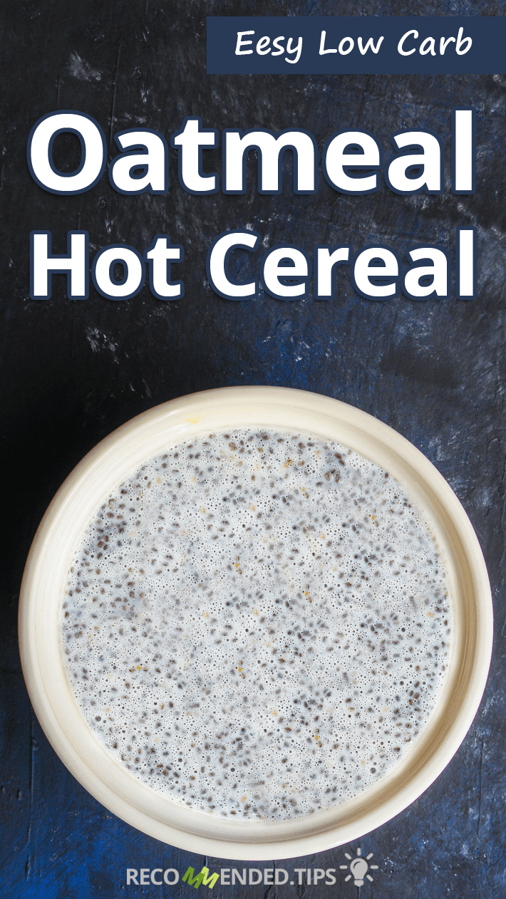 Easy Low Carb Oatmeal Hot Cereal
